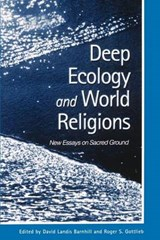 Deep Ecology and World Religions | David Landis Barnhill |