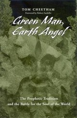 Green Man, Earth Angel | Tom Cheetham |