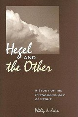 Hegel And The Other | Philip J. Kain |