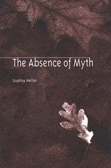 The Absence of Myth | Sophia Heller |