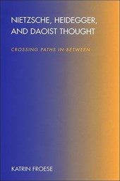 Nietzsche, Heidegger, and Daoist Thought