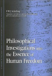 Philosophical Investigations Into the Essence of Human Freedom | F. W. J. Schelling |
