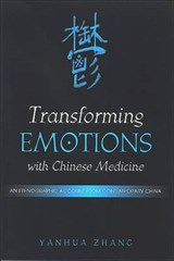 Transforming Emotions with Chinese Medicine | Yanhua Zhang |