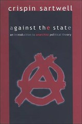 Against the State | Crispin Sartwell |