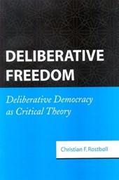 Deliberative Freedom