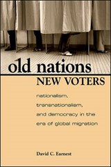 Old Nations, New Voters | EARNEST,  David C. |