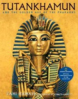 Tutankhamun and the Golden Age of the Pharaohs | Zahi Hawass |
