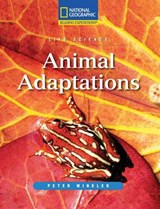Animals Adaptations | Peter Winkler; Linda Hoyt; National Geographic Learning |