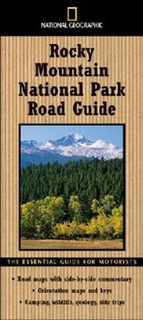 National Geographic Rocky Mountain National Park Road Guide | Thomas Schmidt |