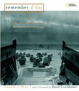 Remember D-Day | Ronald J. Drez |