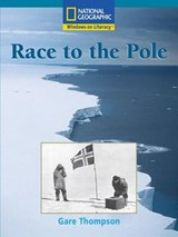 Race to the Pole | Gare Thompson; National Geographic Learning; National Geographic Learning |