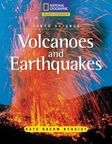 Volcanoes and Earthquakes | Kate Boehm Jerome; Kate Boehm Nyquist; Linda Hoyt; National Geographic Learning |