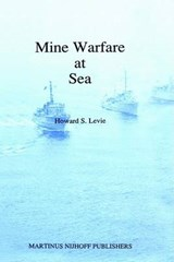 Mine Warfare at Sea | Howard Levie |
