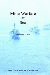 Mine Warfare at Sea