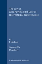 The Law of Non-Navigational Uses of International Watercourses