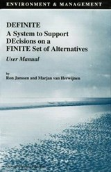 Definite a System to Support Decisions on a Finite Set of Alternatives User Manual | Ron Janssen; Marjan van Herwijnen |