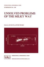 Unsolved Problems of the Milky Way