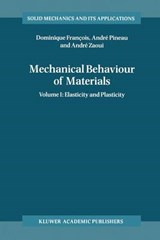 Mechanical Behaviour of Materials | A. Zaoui |