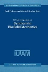 IUTAM Symposium on Synthesis in Bio Solid Mechanics | auteur onbekend |