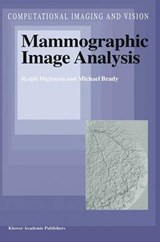 Mammographic Image Analysis | Ralph Highnam |