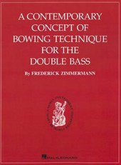 Contemporary Concept of Bowing Technique for the Double Bass | F. Aimmerman |
