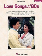 Love Songs of the 80s | Hal Leonard Publishing Corporation |