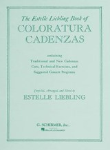The Estelle Liebling Book of Coloratura Cadenzas |  |