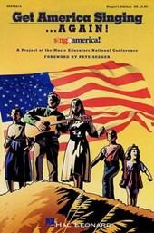 Get America Singing...Again!, Vol.