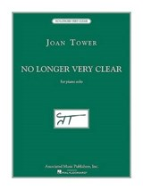 Joan Tower - No Longer Very Clear |  |