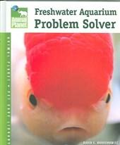 Freshwater Aquarium Problem Solver