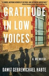 Gratitude in Low Voices | Dawit Gebremichael Habte |