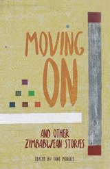 Moving on and Other Zimbabwean Stories | Jane Morris |