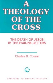 Theology of the Cross | Charles B. Cousar |