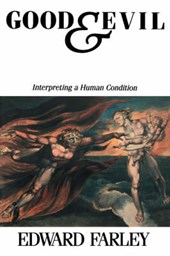 Good and Evil Interpreting a Human Condition