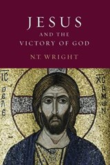 Jesus and the Victory of God | Nicholas Thomas Wright |