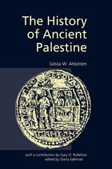 The History of Ancient Palestine | Gosta W. Ahlstrom |