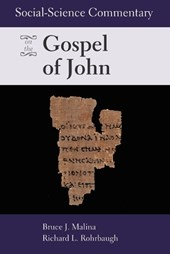 Social-Science Commentary on the Gospel on John | Malina, Bruce J. ; Rohrbaugh, Richard L. |