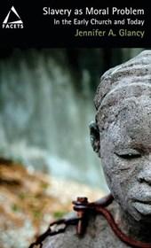 Slavery as Moral Problem