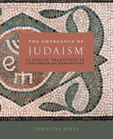 The Emergence of Judaism | Christine Hayes |