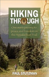 Hiking Through | Paul V. Stutzman |