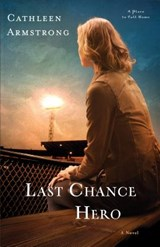 Last Chance Hero | Cathleen Armstrong |