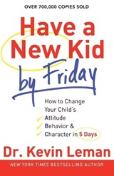 Have a New Kid by Friday | Kevin Leman |