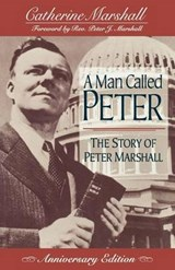 A Man Called Peter | Catherine Marshall |
