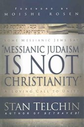 Messianic Judaism Is Not Christianity