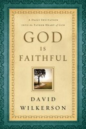God Is Faithful | David Wilkerson |