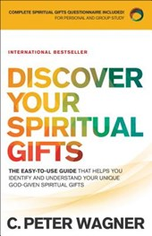 Discover Your Spiritual Gifts | C. Peter Wagner |