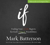 If | Mark Batterson |
