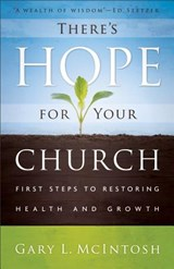 There's Hope for Your Church | Gary L. McIntosh |