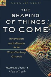 The Shaping of Things to Come