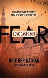 Love Casts Out Fear | Brother Nathan |